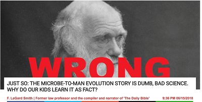 http://dailycaller.com/2018/06/15/evolutionists-defend-their-own-creation-story/