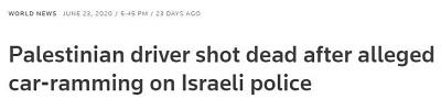 [Palestyński kierowca zastrzelony po domniemanym taranowaniu samochodem izraelskiej policji]