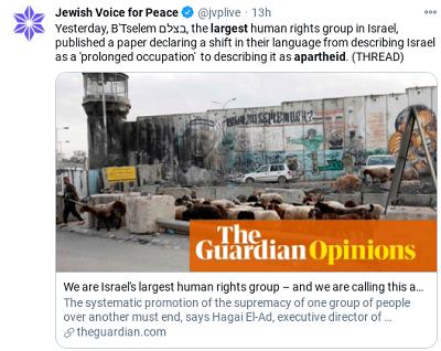 """[Jewish Voice for PeaceWczoraj B'Tselem,największagrupa praw człowieka w Izraelu, opublikowała artykuł oznajmiający o zmianie ich języka z opisu Izraela jako """"przeciągającej się okupacji"""" na opisywanie go jakoapartheid.Jesteśmy największą grupą praw człowieka w Izraelu i nazywamy to…Systematyczne propagowanie supremacji jednej grupy ludzi nad inną musi skończyć się, mówi Hagai El-Ad, dyrektor wykonawczy…]"""