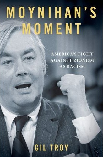 The Fight against Zionism as RacismGil Troy Oxford University Press, 2012. pp.320
