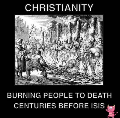Chrześcijaństwo paliło ludzi na całe stulecia przed ISIS.<div id=\