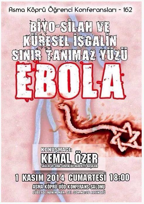 """<br />Plakat z 1 listopada 2014 r. na konferencję studencką """"Broń biologiczna – twarz globalnej okupacji, która nie zna żadnych granic – ebola"""""""