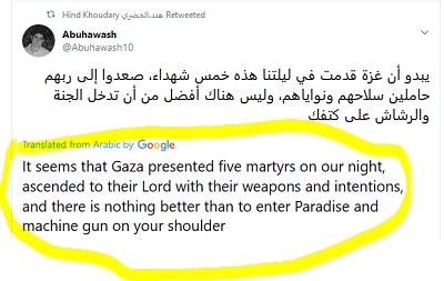 [Wydaje się, że Gaza zaprezentowała pięciu męczenników w naszą noc, którzy wspięli się do swojego Pana z bronią i [swoimi] intencjami, a nie ma nic lepszego niż wkroczyć do Raju z karabinem maszynowym na ramieniu.]