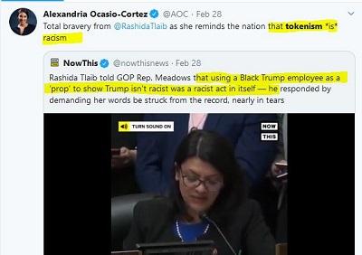 """[Alexandria Ocasio-Cortez:Brawurowa odwaga @Rashidy Tlaib, kiedy przypomina narodowi, że tokenizm jest rasizmem.Now This:Rashida Tlaib powiedziała republikańskiemu reprezentantowi Meadowsowi, że używanie czarnego pracownika Trumpa jako """"rekwizytu"""", by pokazać, że Trump nie jest rasistą, jest samo w sobie aktem rasistowskim. Odpowiedział żądaniem, by jej słowa skreślono z protokołu, niemal ze łzami.]"""