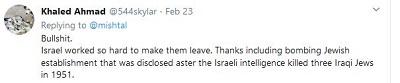 [Bzdury. Izrael pracował tak ciężko, by odeszli. Dzięki włączeniu bombardowania przez żydowski establishment, co zostało ujawnione po tym, jak izraelski wywiad zabił trzech irackich Żydów w 1951.]
