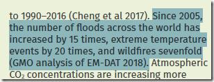 [Od 2005 r. liczba powodzi na świecie wzrosła 15 razy, występowanie skrajnych temperatur 15 razy, a pożarów siedmiokrotnie (GMO analysis of EM-DAT 2018).]