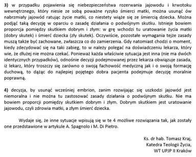 Stanowisko polskich teologów w kwestii ciąż ektopowych bywa różne – http://teologiamoralna.pl/wp-content/uploads/2013/01/Kraj.pdf