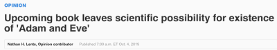 https://eu.usatoday.com/story/opinion/2019/10/04/upcoming-book-leaves-scientific-possibility-existence-adam-eve-column/3826195002/