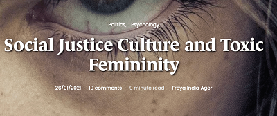 https://areomagazine.com/2021/01/26/social-justice-culture-and-toxic-femininity/