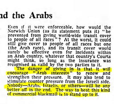 """[Nawet jeśli dałoby się to wyegzekwować, jak dla Norwich Union (jak ujmuje to ich oświadczenie) """"uniemożliwiałoby to dostarczanie ubezpieczenia podróżnego ludziom wszystkich ras""""? W najgorszym wypadku mogliby nadal dawać ubezpieczenia ludziom wszystkich ras poza jedną (rasą arabską) i te ubezpieczenia z pewnością byłyby ważne także w sytuacji wypadku w kraju arabskim, jak długo ubezpieczenie byłoby uznane za ważne między stronami [zawierającymi umowę o ubezpieczeniu]."""