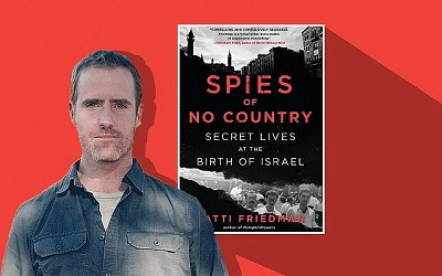 Najnowsza książka Matti Friedmana:Spies of No Country: Secret Lives at the Birth of Israel. (Mary Anderson/Algonquin Books/via JTA)