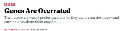 https://www.theatlantic.com/magazine/archive/2016/06/genes-are-overrated/480729/